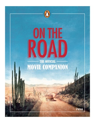On The Road Movie Companion